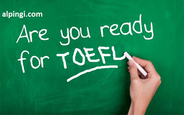 Preparation Tips for TOEFL Test-alpingi.com